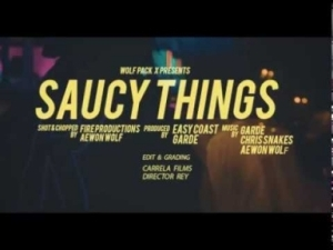 Video: Aewon Wolf, Garde & Chris Snakes – Saucy Things